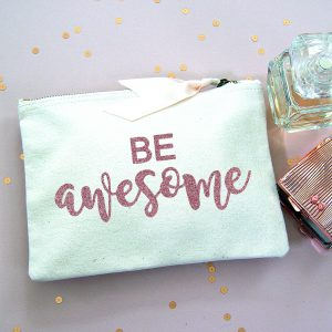Be Awesome make up bag