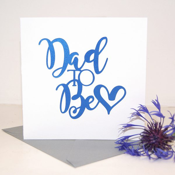 Dad To Be Birthday Card