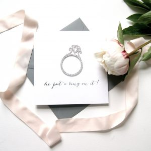 Engagement Card 'He Put A Ring On It'