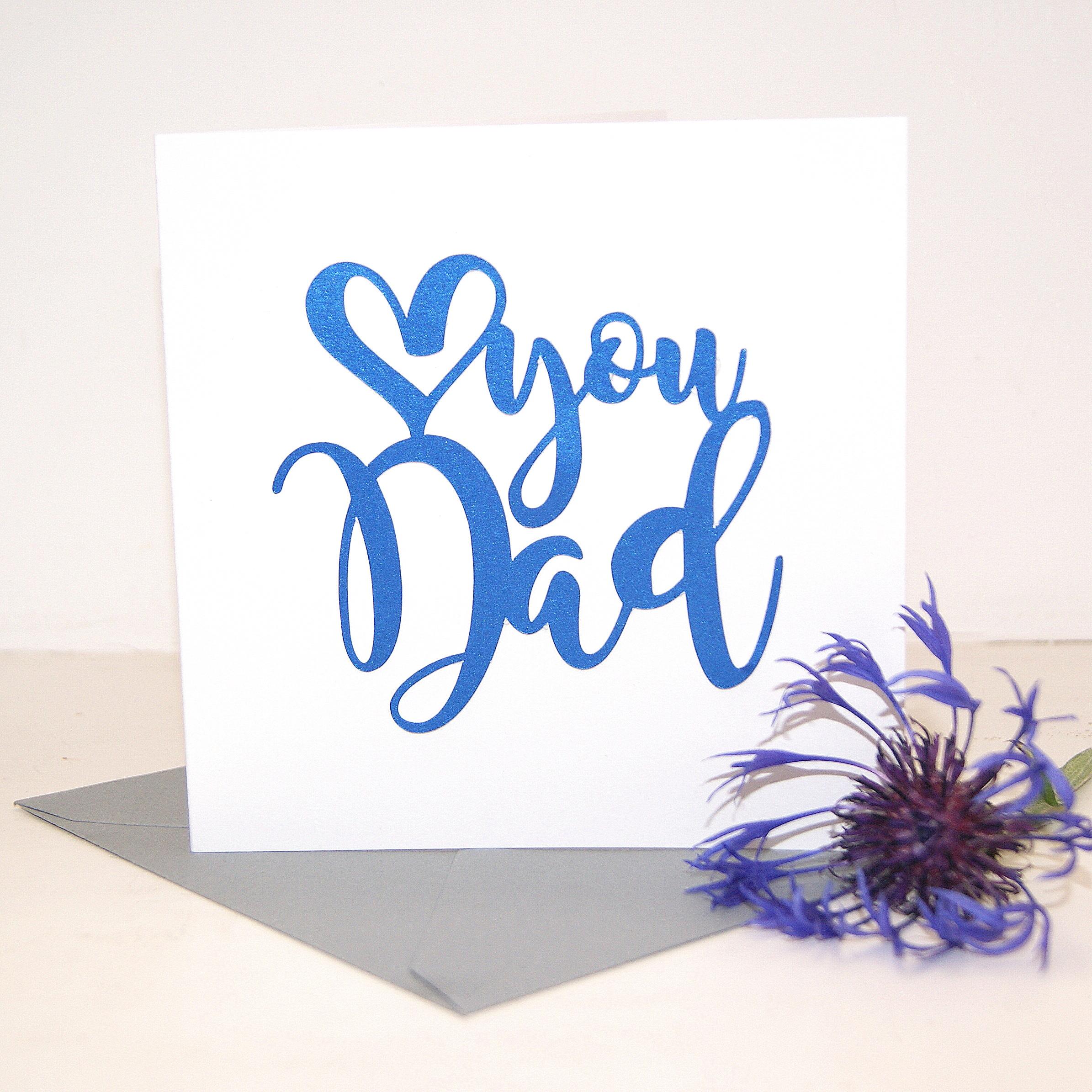 Dad Birthday Card Blue Love You Dad