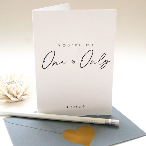 You're My One And Only Valentine's Card